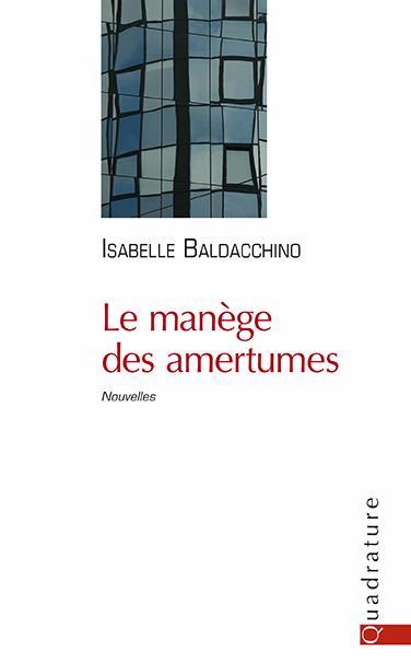 Le Manège des Amertumes d'Isabelle Baldacchino